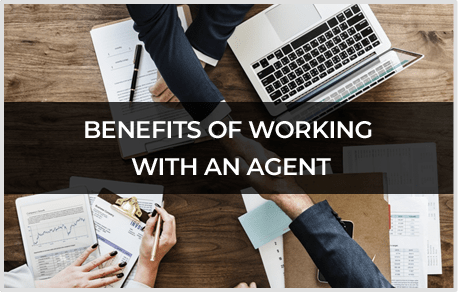 Benefits of Working with an Agent