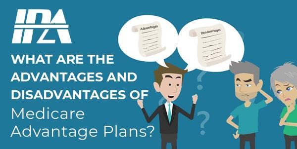 Advantages and Disadvantages of Medicare Advantage Plans